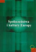 red. Jajecznik Konrad - Społeczeństwa i kultury Europy
