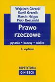 Górecki Wojciech, Grzesik Kamil, Hałgas Marcin - Prawo rzeczowe. Pytania Kazusy Tablice