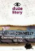 Connelly Michael - Ciemność mroczniejsza niż noc