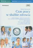 Wacikowska Monika - Czas pracy w służbie zdrowia