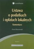 Borszowski Paweł - Ustawa o podatkach i opłatach lokalnych