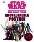 Star Wars Wojna Klonów Encyklopedia postaci. ponad 200 postaci Jedi, Sithów, droidów i nie tylko!