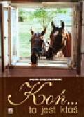 Dzięciołowski Piotr - Koń to jest ktoś