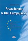 Sozański Jarosław - Prezydencja w Unii Europejskiej
