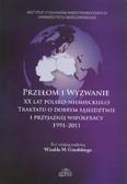 red. Góralski Witold M. - Przełom i wyzwanie. XX lat polsko-niemieckiego Traktatu dobrym sąsiedztwie i przyjaznej współpracy 1991-2011