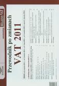 Przewodnik po zmianach. VAT 2011