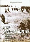 Zieliński Zbigniew - Jedni z najdzielniejszych