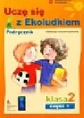Kitlińska-Pięta Halina, Orzechowska Zenona, Stępień Magdalena - Uczę się z Ekoludkiem 2 podręcznik część 1. Szkoła podstawowa
