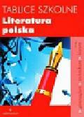 Tablice szkolne Literatura polska. Gimnazjum, technikum, liceum
