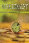 Żółtowski Wiesław - Bank lokalny