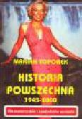Toporek M. - Historia powszechna 1945-2000. Dla maturzystów i kandydatów na studia