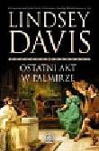Davis Lindsey - Ostatni akt w Palmirze