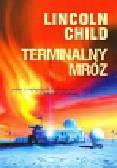 Child Lincoln - Terminalny mróz