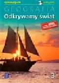 Więckowski Marek - Odkrywamy świat Geografia Podręcznik z płytą CD część 3. Gimnazjum