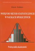 Zieliński Marek - Wstęp do metod statystycznych w naukach społecznych. Podręcznik akademicki