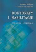 Kolman Romuald, Szczepańska Katarzyna - Doktoraty i habilitacje. Poradnik realizacji