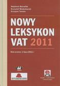 Maruchin Wojciech, Modzelewski Krzysztof, Tomala Grzegorz - Nowy Leksykon VAT 2011 z suplementem elektronicznym