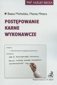 Michalska Beata, Mitera Maciej - Postępowanie karne wykonawcze