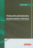 Cygan Tomasz - Podręcznik administratora bezpieczeństwa informacji