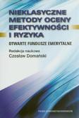 Domański Czesław - Nieklasyczne metody oceny efektywności i ryzyka