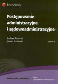 Adamiak Barbara, Borkowski Janusz - Postępowanie administracyjne i sądowoadministracyjne