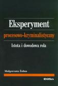 Żołna Małgorzata - Eksperyment procesowo-kryminalistyczny