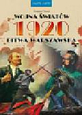 Nowik Grzegorz - Wojna światów 1920 Bitwa Warszawska