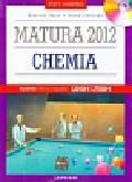 Pajor Gabriela, Zielińska Alina - Chemia Matura 2012 Testy i arkusze + CD. Testy i arkusze dla maturzysty. Poziom podstawowy i rozszerzony.