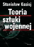 Koziej Stanisław - Teoria sztuki wojennej