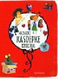 Kasdepke Grzegorz - Grzegorz Kasdepke dzieciom