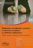Kumpiałowska Agata - Skuteczne zarządzanie ryzykiem a kontrola zarządcza w sektorze publicznym + CD