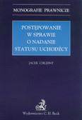 Chlebny Jacek - Postępowanie w sprawie o nadanie statusu uchodźcy