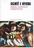 Chasteen John Charles - Ogień i krew Historia Ameryki Łacińskiej
