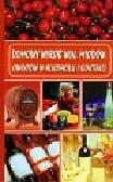 Skowron Bogusław - Domowy wyrób win, miodów, owoców w alkoholu i koktajli