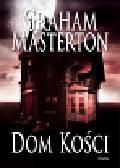Masterton Graham - Dom kości