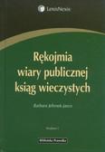 Jelonek-Jarco Barbara - Rękojmia wiary publicznej ksiąg wieczystych