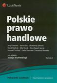 Ciszewski Jerzy, Glicz Marcin, Gliniecki Bartłomiej - Polskie prawo handlowe