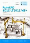 Jaskulski Andrzej - AutoCAD 2012/LT2012/WS+. Podstawy projektowania parametrycznego i nieparametrycznego