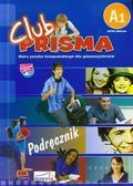 Club Prisma A1 Język hiszpański Podręcznik + CD. Gimnazjum