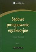 Marciniak Andrzej - Sądowe postępowanie egzekucyjne