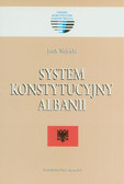 Wojnicki Jacek - System konstytucyjny Albanii
