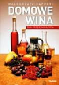 Caprari Małgorzata - Domowe wina dla początkujących