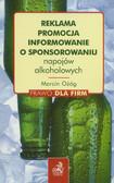 Ożóg Marcin - Reklama, promocja, informowanie o sponsorowaniu napojów alkoholowych
