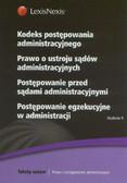 Kodeks postępowania administracyjnego Prawo o ustroju sądów administracyjnych Postępowanie przed sądami administracyjnymi Postępowanie egzekucyjne w administracji. Postępowanie egzekucyjne w admnistracji