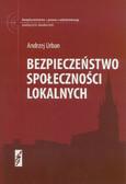 Urban Andrzej - Bezpieczeństwo społeczności lokalnych