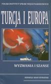 Turcja i Europa. Wyzwania i szanse