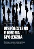 Koczanowicz Leszek, Włodarczyk Rafał - Współczesna filozofia społeczna. Rozważania i eseje o społeczeństwie obywatelskim i etyce demokracji