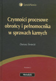 Świecki Dariusz - Czynności procesowe obrońcy i pełnomocnika w sprawach karnych