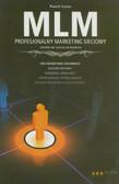 Lenar Paweł - MLM - profesjonalny marketing sieciowy. Sposób na sukces w biznesie