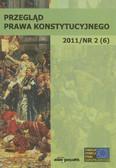 red. Skrzydło Wiesław - Przegląd Prawa Konstytucyjnego 2011/nr 2 (6). Władza sądownicza w państwach europejskich